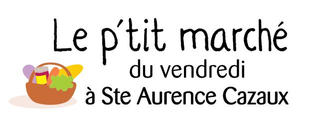 Le P'tit Marché de Sainte Aurence Cazaux, chaque vendredi soir